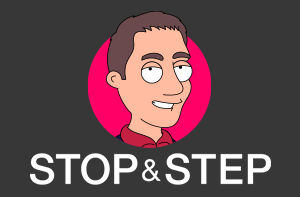 Stop and Step